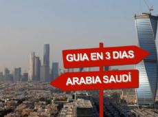 Arabia Saudí en 3 días