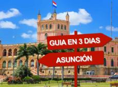 Asunción en 3 días