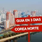 Que ver en Corea del Norte